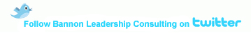 Follow Bannon Leadership Consulting on Twitter